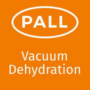 Vacuum Dehydration